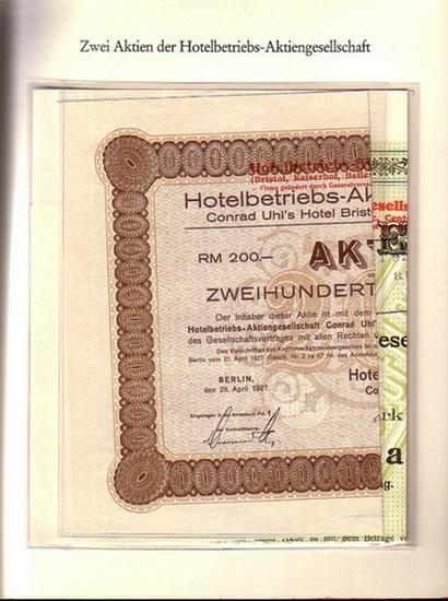 """BerlinArchiv herausgegeben von Hans-Werner Klünner und Helmut Börsch-Supan. - Berlin-Archiv (Hrsg.v. Hans-Werner Klünner und Helmut Börsch-Supan): Lieferung BE 01036 """"Aktien der Hotelbetriebs-Aktiengesellschaft über 1000 Mark von 1899 und 200 Reic..."""