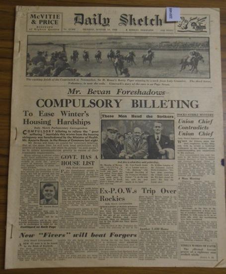 Daily Sketch. - Daily Sketch. A Kemsley Newspaper. No. 11362 - 11367. October 1945. 6 issues / 6 Nummern geklammert.