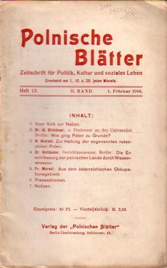 Polnische Blätter. - Feldmann, Wilhelm (Hrsg.): Polnische Blätter. Zeitschrift für Politik, Kultur und soziales Leben. II. Band. Heft 13 vom 1. Februar 1916.