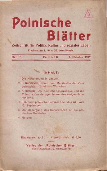 Polnische Blätter. - Feldmann, Wilhelm (Hrsg.): Polnische Blätter. Zeitschrift für Politik, Kultur und soziales Leben. IX. Band. Heft 73 vom 1. Oktober 1917.