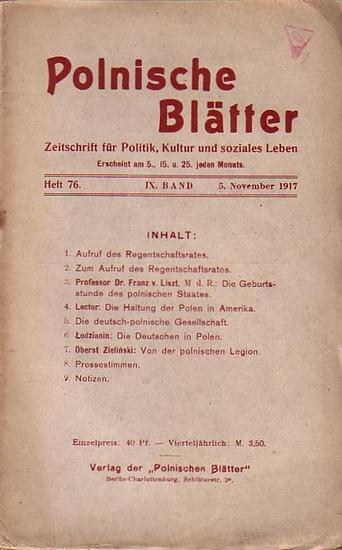 Polnische Blätter. - Feldmann, Wilhelm (Hrsg.): Polnische Blätter. Zeitschrift für Politik, Kultur und soziales Leben. IX. Band. Heft 76 vom 5. November 1917.