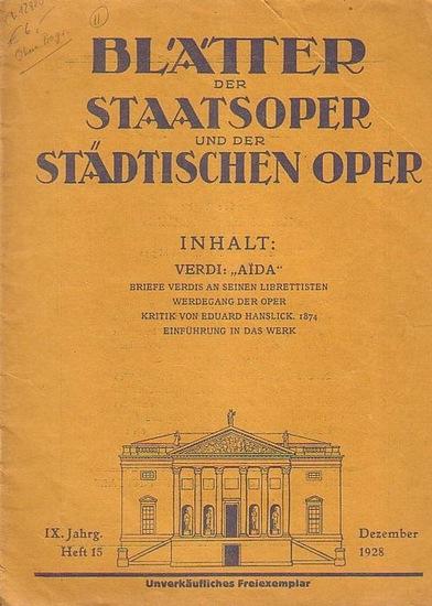 Blätter der Staatsoper und der städtischen Oper - Dr. Julius Kapp (Hrsg.): Blätter der Staatsoper und der städtischen Oper Berlin. IX. Jahrgang. Dezember 1928, Heft 15.