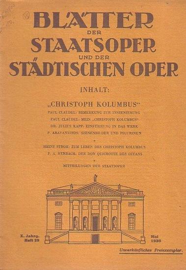 Blätter der Staatsoper und der städtischen Oper - Dr. Julius Kapp (Hrsg.): Blätter der Staatsoper und der städtischen Oper Berlin. X. Jahrgang. Mai 1930, Heft 29.