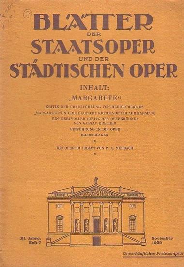 Blätter der Staatsoper und der städtischen Oper - Dr. Julius Kapp (Hrsg.): Blätter der Staatsoper und der städtischen Oper Berlin. XI. Jahrgang. November 1930, Heft 7.