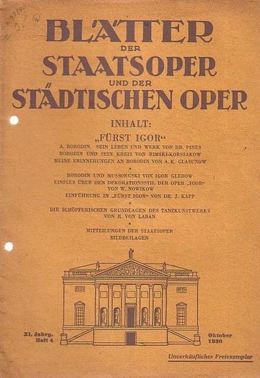 Blätter der Staatsoper und der städtischen Oper - Dr. Julius Kapp (Hrsg.): Blätter der Staatsoper und der städtischen Oper Berlin. XI. Jahrgang. Oktober 1930, Heft 4.