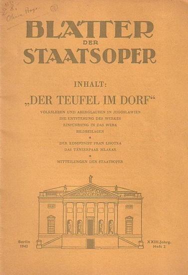 Blätter der Staatsoper und der städtischen Oper - Dr. Julius Kapp (Hrsg.): Blätter der Staatsoper und der städtischen Oper Berlin. XXIII. Jahrgang. 1943, Heft 2.