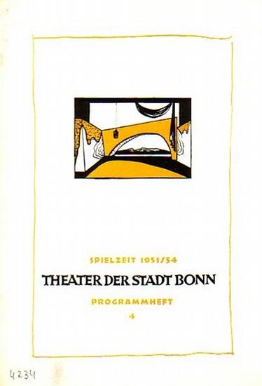 Bonn - Theater der Stadt Bonn - Intendant: Dr. Karl Pempelfort. Intendanz (Hrsg.), Karl Pempelfort, Hannes Hoff, Walter Hirsch (Red.): Hefte des Theaters der Stadt Bonn- Spielzeit 1953 / 1954. Konvolut aus 5 Heften.
