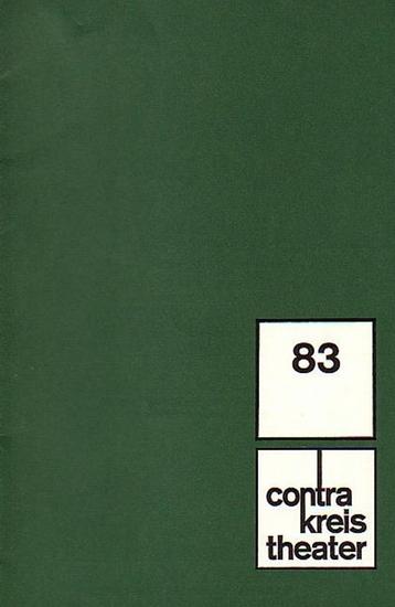 Bonn Contra Kreis Theater - Direktion: Katinka Hoffman. R. Debiel (Red.): Hefte des Theaters Bonn Contra Kreis Theater Spielzeit 1968 / 1969 und 1969 / 1970. Konvolut aus 5 Heften.