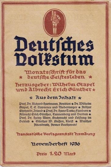 Deutsches Volkstum. - Stapel, Wilhelm // Günther, Albrecht Erich (Hrsg.): Deutsches Volkstum - Monatsschrift für das deutsche Geistesleben Novemberheft 1936