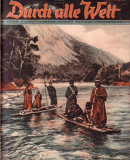 Durch alle Welt: Durch alle Welt. Heft 14 / April 1932.