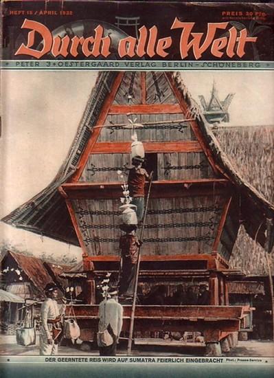 Durch alle Welt: Durch alle Welt. Heft 15 / April 1932.