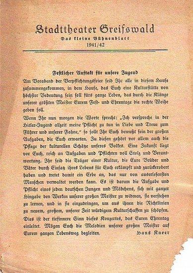 Stadttheater Greifswald - Koch (Int.) / Kneer (Hrsg.): Stadttheater Greifswald - Das kleine Bühnenblatt 1941 / 1942 herausgegeben vom Intendant Dr. Claus-Dietrich Koch und Hans Kneer. Programm zum Sinfonie-Konzert.