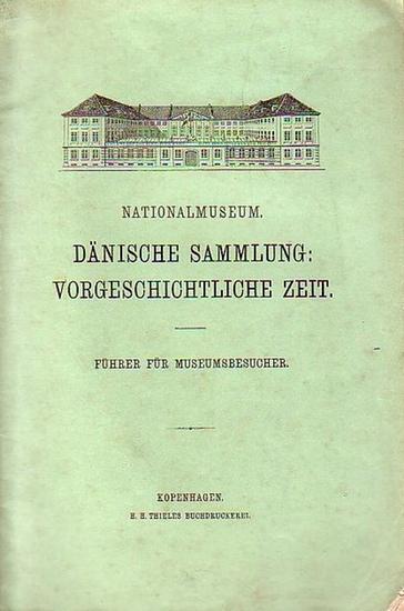 Dänemark. - Nationalmuseum. Dänische Sammlung: vorgeschichtliche Zeit. Führer für Museumsbesucher.