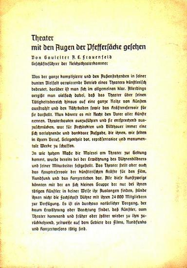"""Deutsches Volkstheater Erfurt - Frauenfeld, A.E. Theater mit den Augen der Pfeffersäcke gesehen. Aus """"Der Weg zur Bühne"""". Mit den Anrechtsangeboten der Städtischen Bühnen, Deutsches Volkstheater Erfurt für die Spielzeit 1940 / 41."""