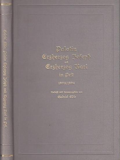 Eble, Gabriel: Palatin Erzherzog Joseph und Erzherzog Karl in Pest 1803 / 1804.