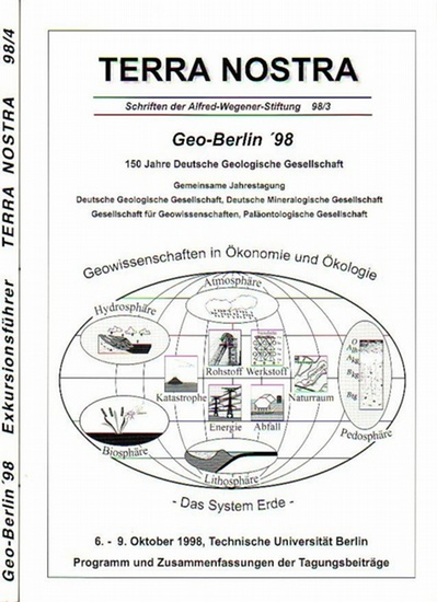 Dt. Geol. Gesellschaft - Geo-Berlin '98 : 150 Jahre Deutsche Geologische Gesellschaft. Gemeinsame Jahrestagung der Deutschen Geologischen Gesellschaft, Deutsche Mineralogische Gesellschaft, Gesellschaft für Geowissenschaften, Paläontologische Gese...