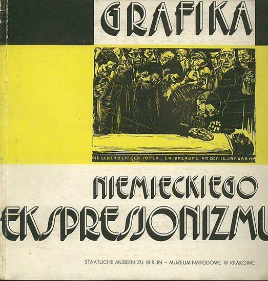 Ebert, Hans // Staatliche Museen zu Berlin: Katalog Wystawy. Grafika Niemieckiego Ekspresjonizmu.