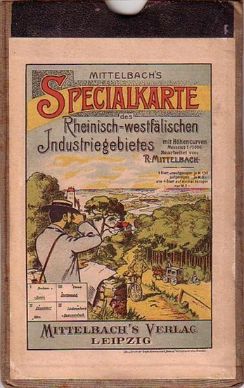 Essen. - Mittelbach, R.: Mittelbach´s Spezialkarte des Rheinisch - Westfälischen Industriebezirks: Essen. Maßstab 1 : 75 000.