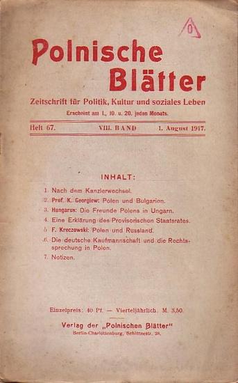 Polnische Blätter. - Feldmann, Wilhelm (Hrsg.): Polnische Blätter. Zeitschrift für Politik, Kultur und soziales Leben. VIII. Band. Heft 67 vom 1. August 1917.