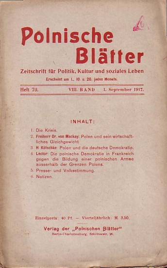 Polnische Blätter. - Feldmann, Wilhelm (Hrsg.): Polnische Blätter. Zeitschrift für Politik, Kultur und soziales Leben. VIII. Band. Heft 70 vom 1. September 1917.