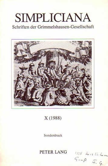 Grimmelshausen - Gaede, Friedrich Sicut alter diabolus. Die poetologischen Implikationen der Bärenhäutergeschichte. Sonderdruck aus: Simpliciana - Schriften der Grimmelshausen-Gesellschaft X (1988).