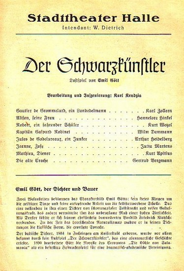 Stadttheater Halle - E.Gött / Dietrich (Int.) K.Kendzia (Regie.) / Freiwald (Hrsg.): Stadttheater Halle - Der Schwarzkünstler. Herausgegeben vom Intendant W.Dietrich und Dr. Curt Freiwald.