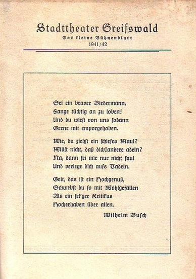 """Stadttheater Greifswald - H.Just / Koch (Int.) / Suhr (Regie) / Kneer (Hrsg.): Stadttheater Greifswald - Das kleine Bühnenblatt 1941 / 1942 Präsentiert das Lustspiel """"Die geliebten Frauen"""". Herausgegeben von Dr.Claus Dietrich Koch und Hans Kn..."""