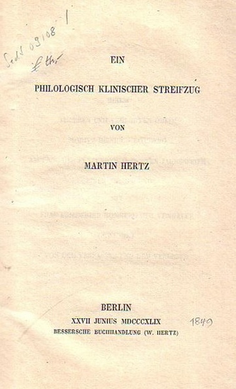 Hertz, Martin: Ein philologisch klinischer Streifzug.