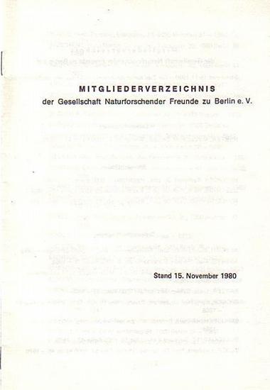 Gesellschaft deutscher Naturforscher: Konvolut von 9 Broschuren v.d. Gesellschaft Deutscher Naturforscher und Ärzte / Gesellschaft naturforschender Freunde zu Berlin: 1. Mitgliederverzeichnisse der Jahre 1958, 1960, 1968, 1974, 1980 und 1986. // 2. Sat...