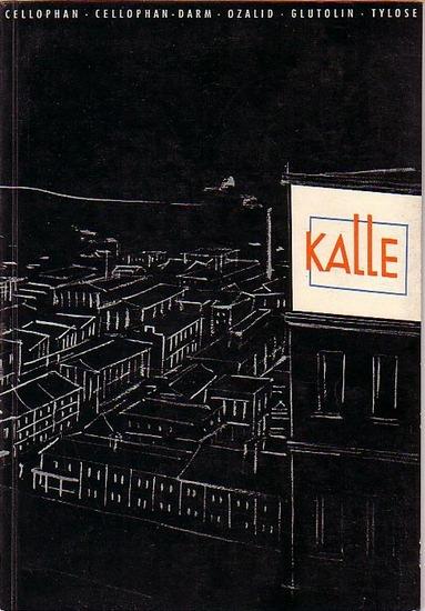 Kalle & Co. Aktiengesellschaft: Kalle / Kalle & Co. Aktiengesellschaft, Wiesbaden - Biebrich. (Die Entwicklung von Kalle, Was erzeugt Kalle). Niederlassung der Hoechst AG.