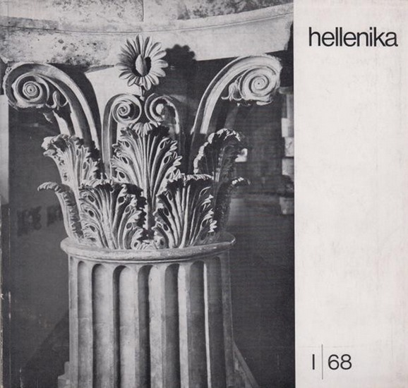 Hellenika - Rosenthal-Kamarinea, Isidora (Red.) - Vereinigung Deutsch-Griechischer Gesellschaften (Hrsg.): Hellenika. Zeitschrift für deutsch-griechische kulturelle und wirtschaftliche Zusammenarbeit. I. / 68.