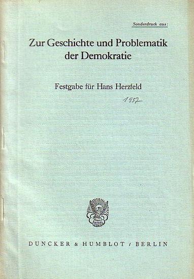 Herzfeld, Hans // Berges, Wilhelm Die sogenannte spanische Magna Charta. (= Sonderdruck aus: Zur Geschichte und Problematik der Demokratie. Festgabe für Hans Herzfeld.)