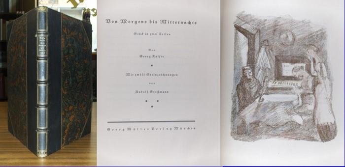Kaiser, Georg / Rudolf Großmann (Illu.): Von Morgens bis Mitternachts. Stück in zwei Teilen. Mit 12 Steinzeichnungen von Rudolf Großmann.