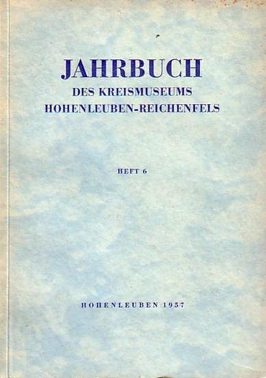 Hohenleuben - Schmidt, F.L.: Jahrbuch des Kreismuseums Hohenleuben-Reichenfels. Hrsg. Der Rat des Kreises Zeulenroda, Abt. Kultur. Heft 6/1957.