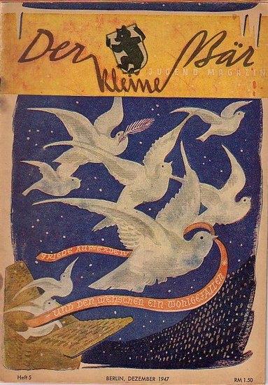 Kleine Bär, Der. - Spielberg, Gustav (für den Inhalt verantwortlich): Der kleine Bär. Jugendmagazin. Heft 5, Dezember 1947.
