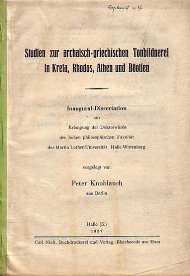 Knoblauch, Peter: Studien zur archaisch-griechischen Tonbildnerei in Kreta, Rhodos, Athen und Böotien. Dissertation an der Martin Luther-Universität Halle-Wittenberg, 1937.