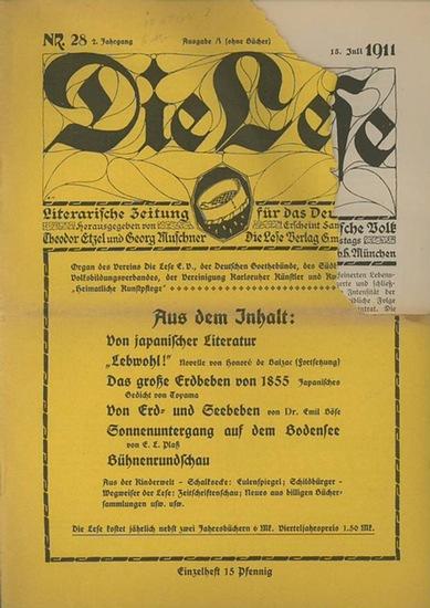 Lese, Die. - Etzel, Theodor // Muschner, Georg (Hrsger.): Die Lese. Literarische Zeitung für das Deutsche Volk. 2. Jahrgang. Nr. 28. Ausgabe A (ohne Bücher) vom 15. Juli 1911.