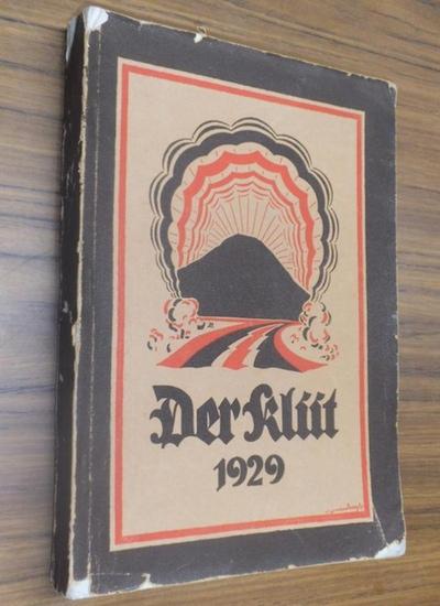 Klüt, Der - Kittel, Hans (Hrsg.): Der Klüt : Heimatkalender für das mittlere Wesergebiet. 1929. Hrsg. im Auftrag des Kreiswohlfahrtsamtes und des Verbandes Vaterländischer Frauenvereine des Kreises Hameln-Pyrmont.
