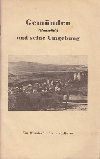 Gemünden im Hunsrück. - Meyer, P. Gemünden (Hunsrück) und seine Umgebung - Ein Wanderbuch von P. Meyer