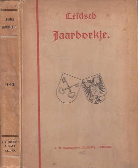 """Leiden / Niederlande. - Jaarboekje Jaarboekje voor geschiedenis en oudheidkunde van Leiden en Rijnland. Tevens Orgaan der Vereeniging """"Oud-Leiden"""". 1913."""