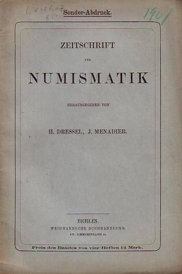 Numismatische Gesellschaft Berlin. - H. Dressel / J. Menadier (Hrsg.): Sitzungsberichte der Numismatischen Gesellschaft zu Berlin 1907. (=Zeitschrift für Numismatik, Sonderabdruck).
