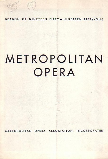 Metropolitan Opera. Metropolitan Opera Association, Incorporated.: Metropolitan Opera. Programmheft: Concert of the Year. 1950 / 1951.