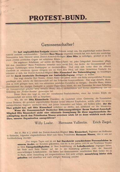 Protest-Bund Artikel des Protest-Bundes betreff die Denunzierung Otto Keienscherl durch Hermann Nissen mit Abdruck von Briefen von Hermann Nissen, Otto Keinscherl, Alex Otto