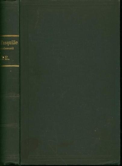 Schade, Oskar (Hrsg.): Satiren und Pasquille aus der Reformationszeit. Komplett mit 3 Teilen in einem Buch.