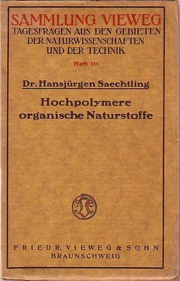 Saechtling, Hansjürgen: Hochpolymere organische Naturstoffe. Der Feinbau pflanzlicher und tierischer Gerüstsubstanzen und des Kautschuks. (= Sammlung Vieweg, Heft 111).