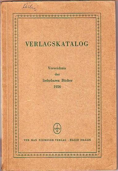 Niemeyer, Max Verlag: Verlagskatalog Max Niemeyer Verlag. Verzeichnis der lieferbaren Bücher 1956. Mit Geleitwort des Verlages.