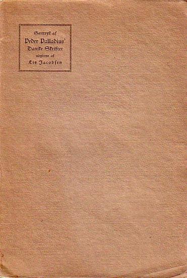 Palladius, Peder En Praeservativ mod Pestilens (Dänischer Neudruck der Ausgabe Kopenhagen 1553 mit Einleitung von Lis Jacobsen. - Umschlagtitel: Saertryk af Peder Palladius´Danske Skrifter udgivne af Lis Jacobsen
