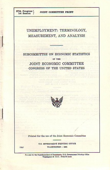 Patman, Wright // Douglas, Paul H. (Hrsg.): Unemployment: Terminology, measurement, and analysis. Subcommittee on Economic Statistics of the Joint Economic Committee Congress of the United States.
