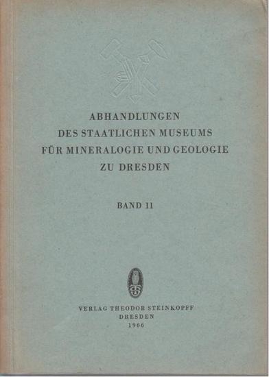 Prescher, H. ; Beeger, H.-D. (Hrsg.): Abhandlungen des Staatlichen Museums für Mineralogie und Geologie zu Dresden. Band 11.