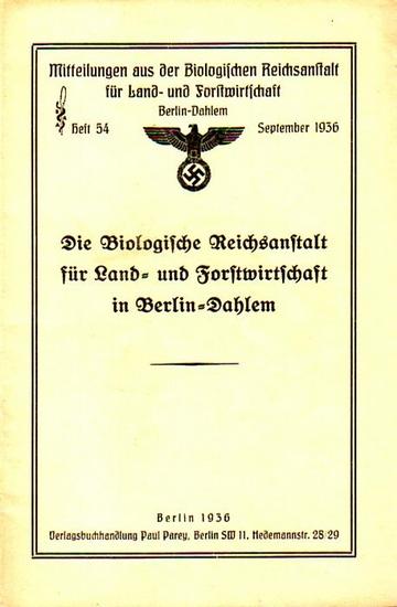 Riehm (Vorwort): Die Biologische Reichsanstalt für Land- und Forstwirtschaft in Berlin-Dahlem.